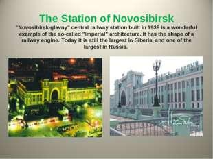 "The Station of Novosibirsk ""Novosibirsk-glavny"" central railway station buil"