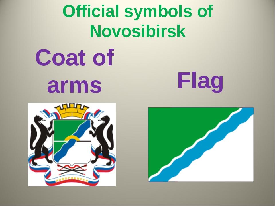 Official symbols of Novosibirsk Coat of arms Flag