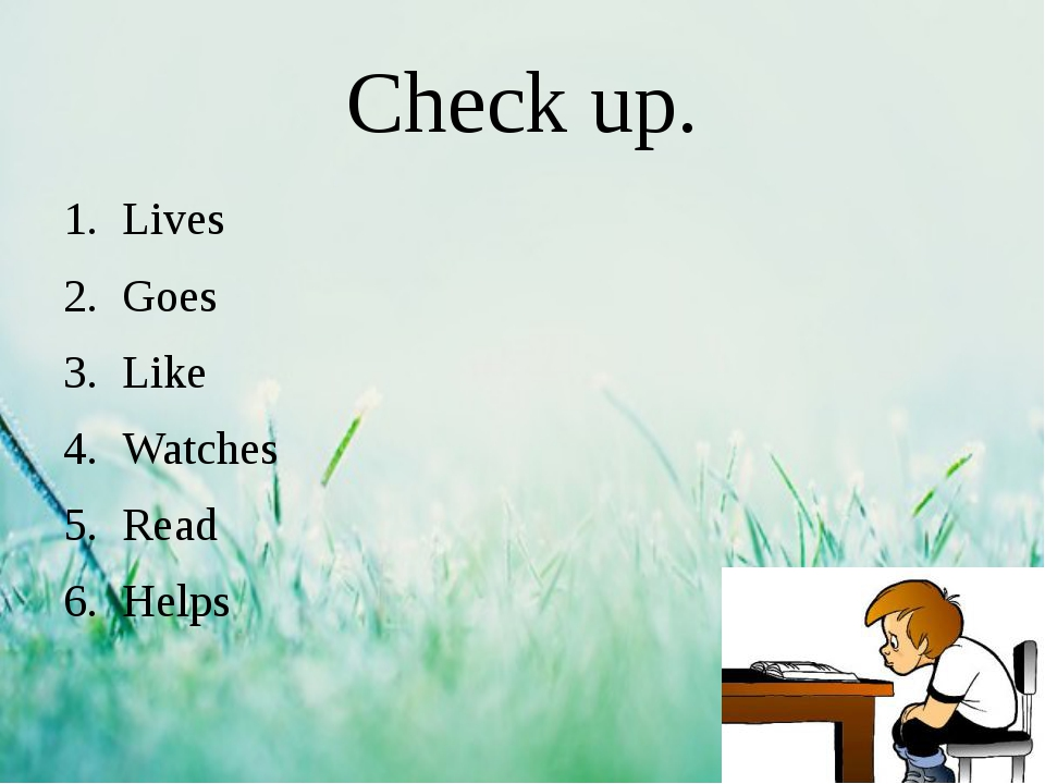 Check up. Lives Goes Like Watches Read Helps