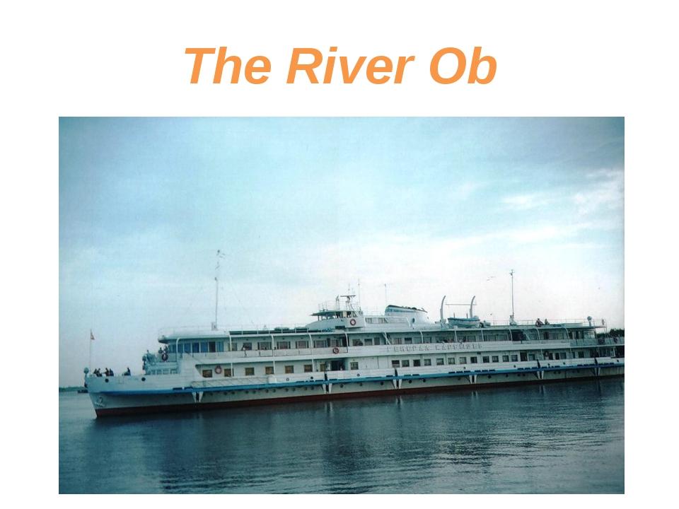 The River Ob