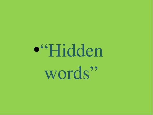"""Hidden words"""