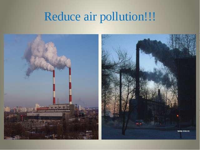 Reduce air pollution!!!