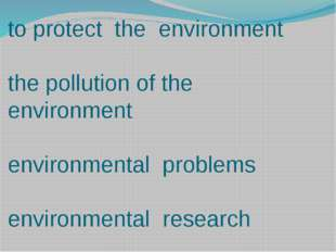 to protect the environment the pollution of the environment environmental pro
