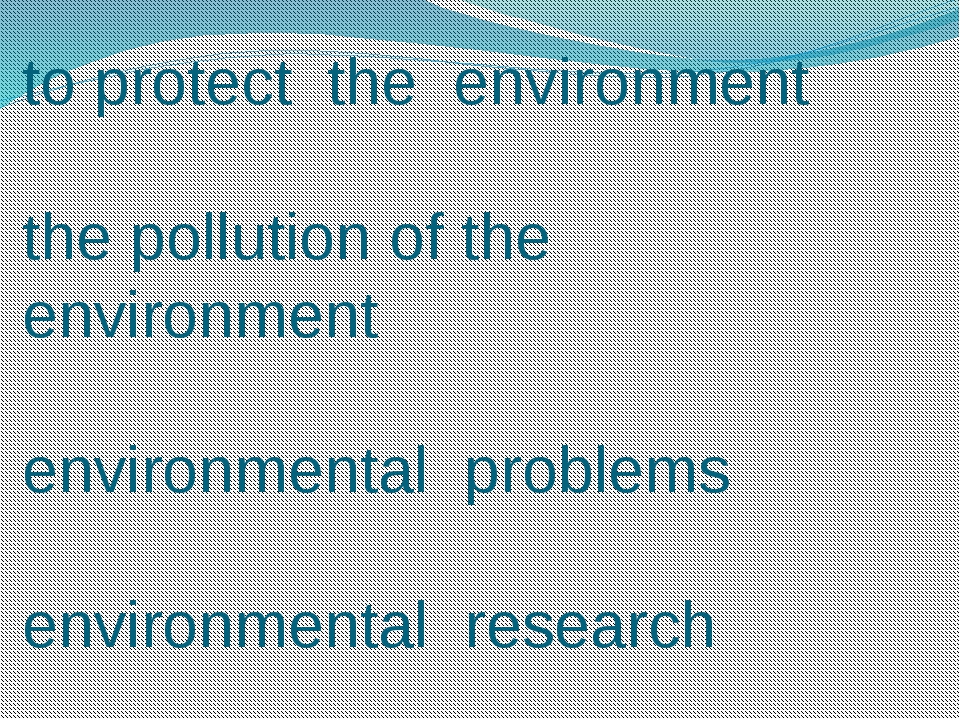 to protect the environment the pollution of the environment environmental pro...