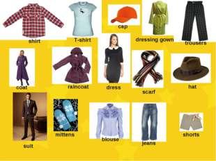 shirt T-shirt cap dressing gown trousers coat raincoat dress scarf hat suit m