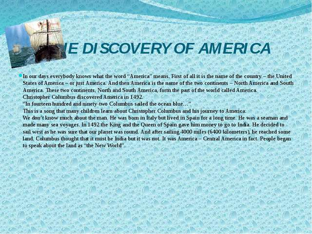 """THE DISCOVERY OF AMERICA In our days everybody knows what the word """"America""""..."""