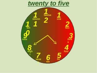 12 1 2 3 9 6 4 5 7 8 10 11 twenty to five one two three twelve four five six