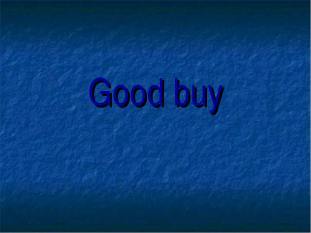 Good buy