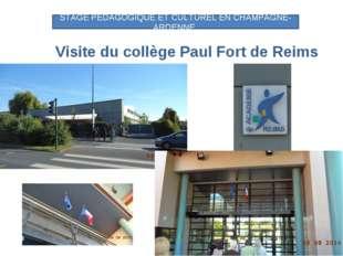 Visite du collège Paul Fort de Reims STAGE PEDAGOGIQUE ET CULTUREL EN CHAMPA