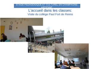 L'accueil dans les classes: Visite du collège Paul Fort de Reims STAGE PEDAGO