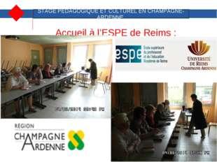 Accueil à l'ESPE de Reims : STAGE PEDAGOGIQUE ET CULTUREL EN CHAMPAGNE-ARDENN