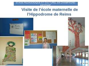 Visite de l'école maternelle de l'Hippodrome de Reims STAGE PEDAGOGIQUE ET C