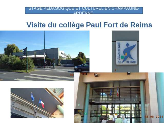 Visite du collège Paul Fort de Reims STAGE PEDAGOGIQUE ET CULTUREL EN CHAMPA...