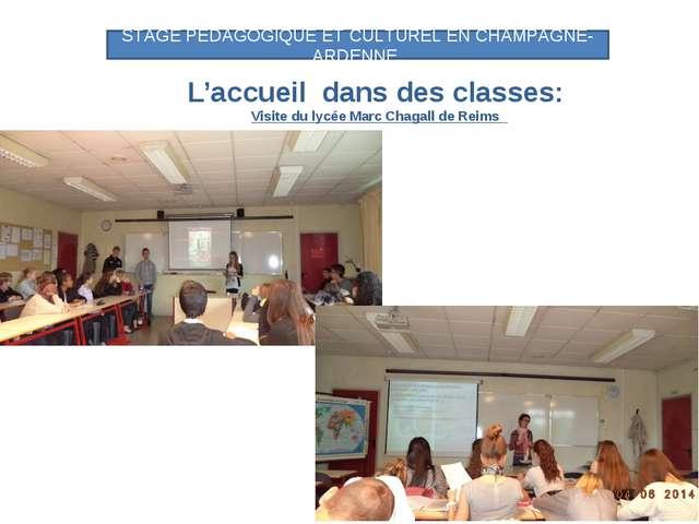 L'accueil dans des classes: Visite du lycée Marc Chagall de Reims STAGE PEDAG...