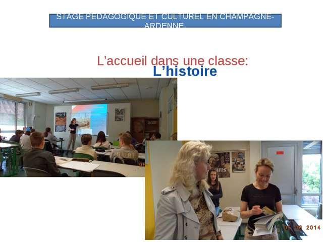 L'accueil dans une classe: STAGE PEDAGOGIQUE ET CULTUREL EN CHAMPAGNE-ARDENNE...