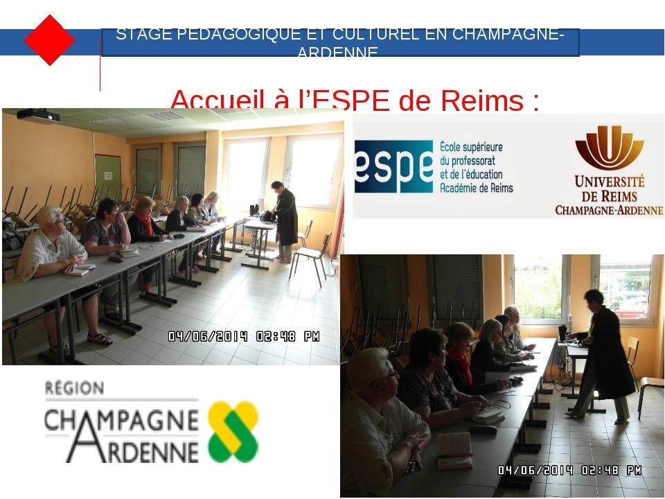 Accueil à l'ESPE de Reims : STAGE PEDAGOGIQUE ET CULTUREL EN CHAMPAGNE-ARDENN...