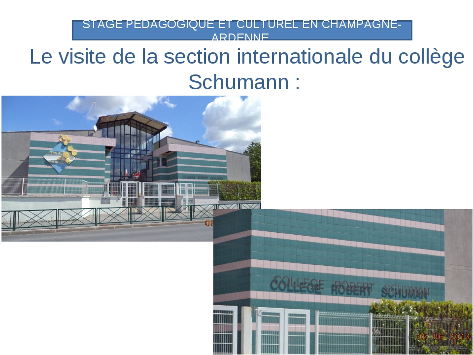 Le visite de la section internationale du collège Schumann : STAGE PEDAGOGIQU...