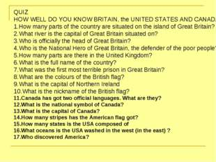 QUIZ HOW WELL DO YOU KNOW BRITAIN, the UNITED STATES AND CANADA? How many par