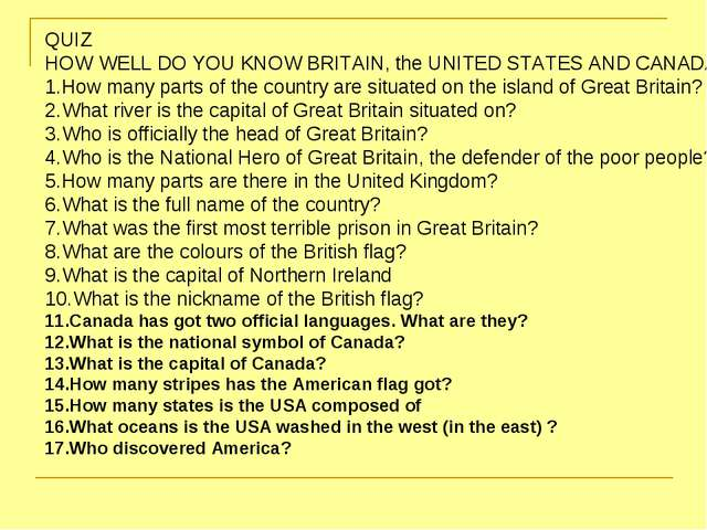QUIZ HOW WELL DO YOU KNOW BRITAIN, the UNITED STATES AND CANADA? How many par...
