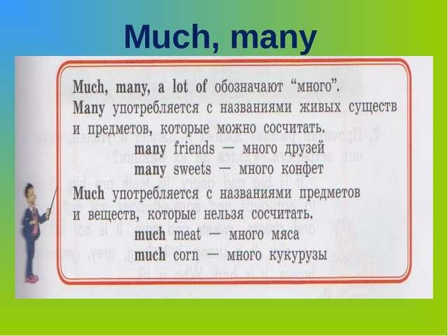 Much, many