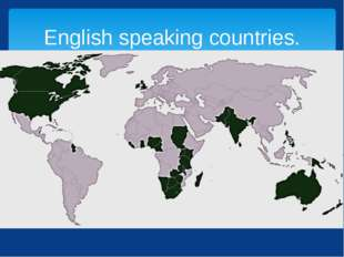 English speaking countries.
