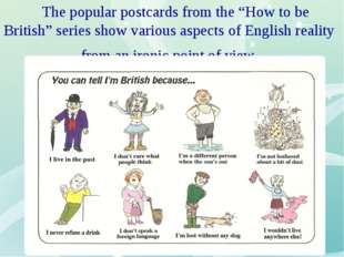 "The popular postcards from the ""How to be British"" series show various aspec"
