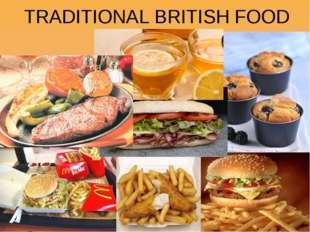 TRADITIONAL BRITISH FOOD