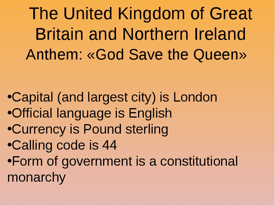 The United Kingdom of Great Britain and Northern Ireland Anthem: «God Save th...