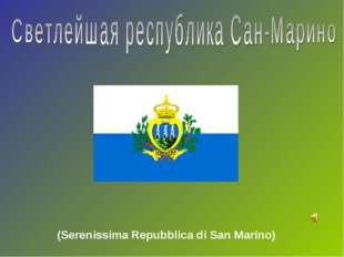 (Serenissima Repubblica di San Marino)
