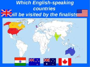 Which English-speaking countries will be visited by the finalists?