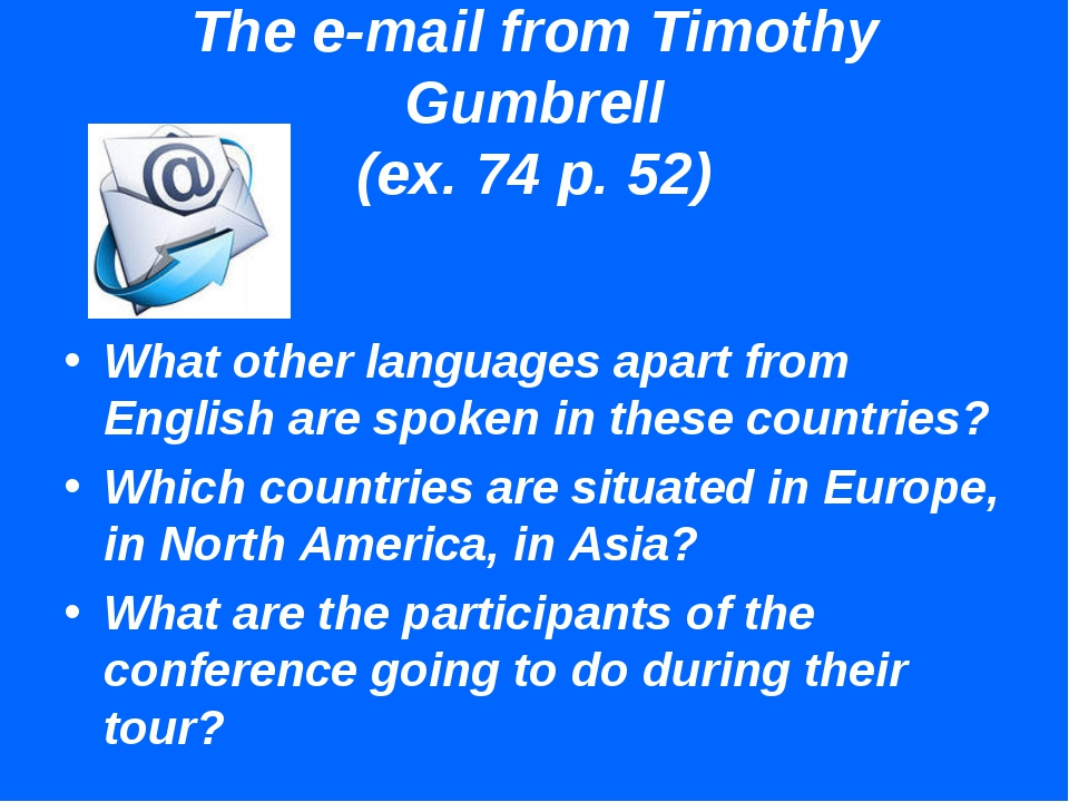 The e-mail from Timothy Gumbrell (ex. 74 p. 52) What other languages apart fr...