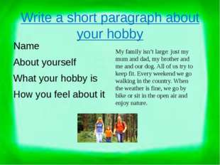 Write a short paragraph about your hobby Name About yourself What your hobby