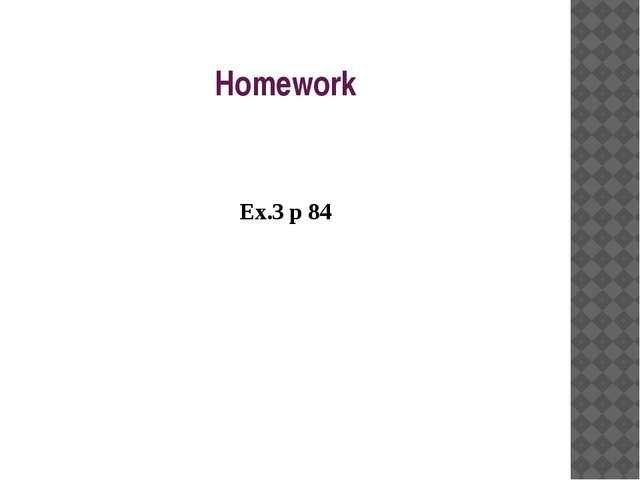 Homework Ex.3 p 84
