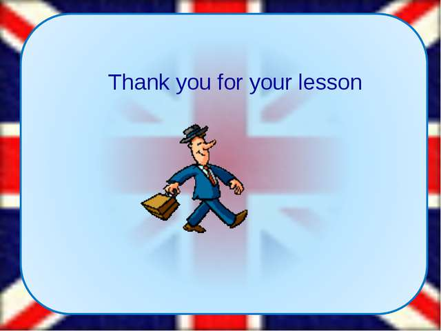 Thank you for your lesson