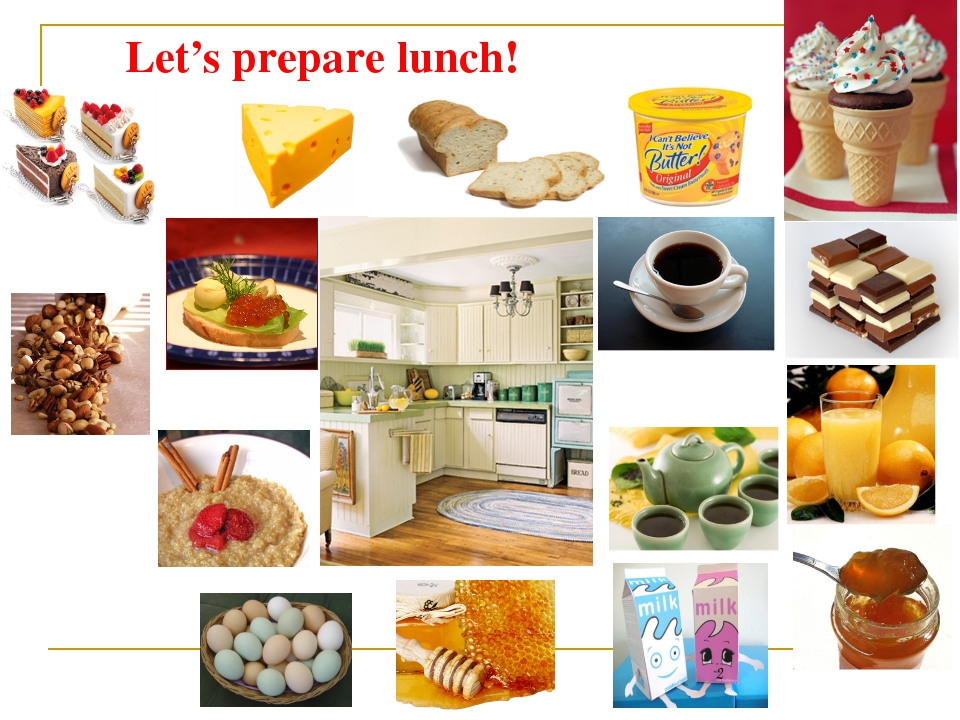 Let's prepare lunch!