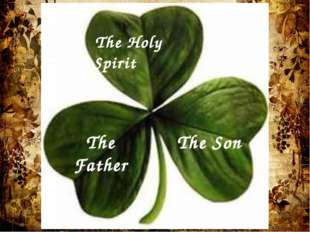 The Holy Spirit The Father The Son