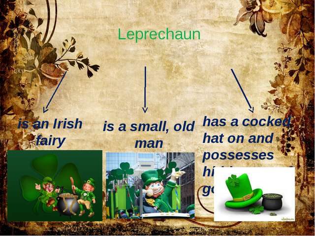 Leprechaun is an Irish fairy is a small, old man has a cocked hat on and poss...