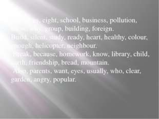 Ourselves, eight, school, business, pollution, allow, why, group, building, f