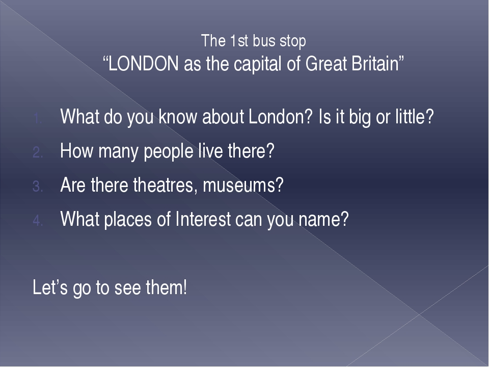 The 2 nd bus stop «Places of interest in London. Sights of London» 1. 2. 3. 4...