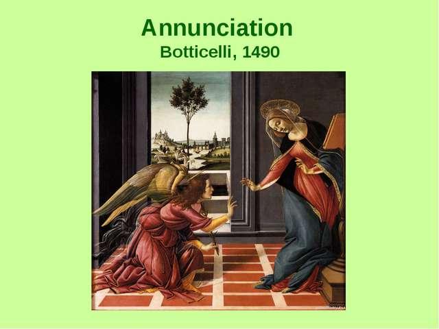 Annunciation Botticelli, 1490