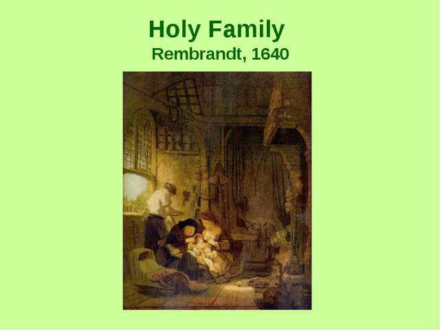 Holy Family Rembrandt, 1640