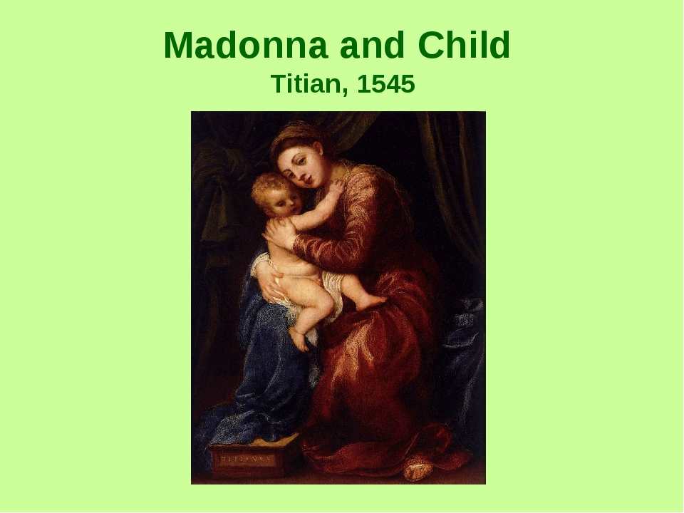 Madonna and Child Titian, 1545