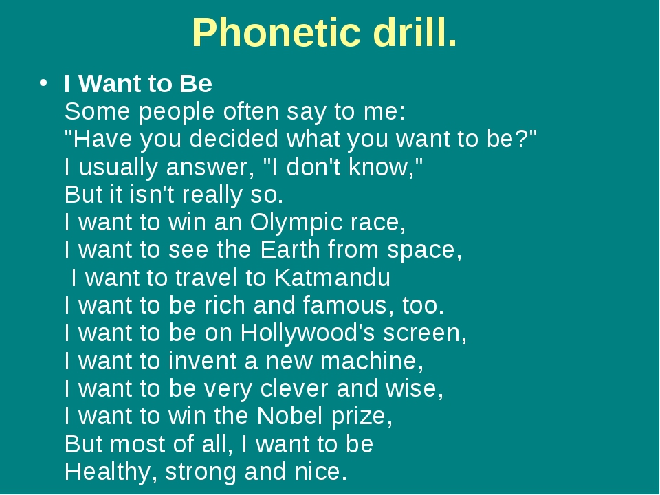 "Phonetic drill. I Want to Ве Some people often say to mе: ""Have уоu decided w..."