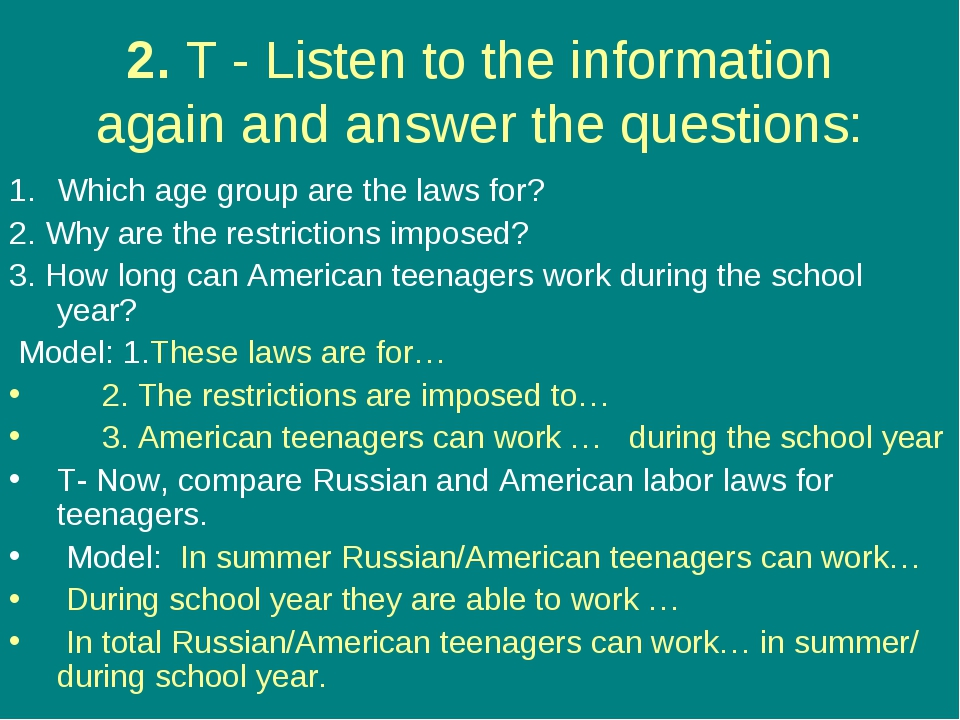 2. T - Listen to the information again and answer the questions: Which age gr...