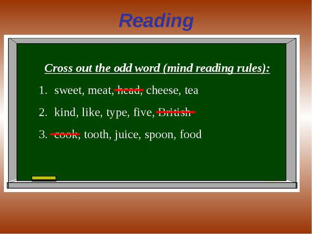 Reading Cross out the odd word (mind reading rules): sweet, meat, head, chees...
