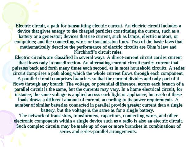Electric circuit,a path for transmitting electric current. An electric circu...