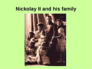 Nickolay II and his family