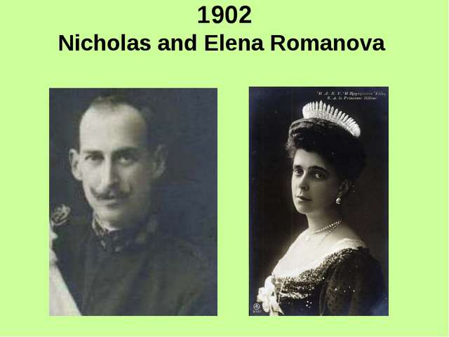 1902 Nicholas and Elena Romanova