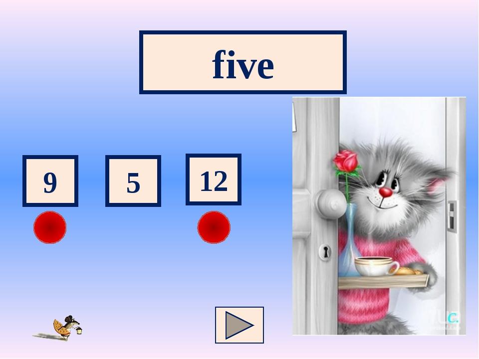 five 12 9 5