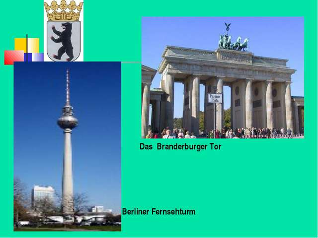 Berliner Fernsehturm Das Branderburger Tor